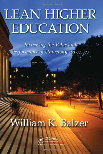 Lean Higher Education: Increasing the Value and Performance of University Processes