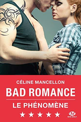 Bad Romance: Bad Romance, T1 par Céline Mancellon