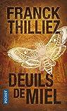 Deuils de miel par Thilliez