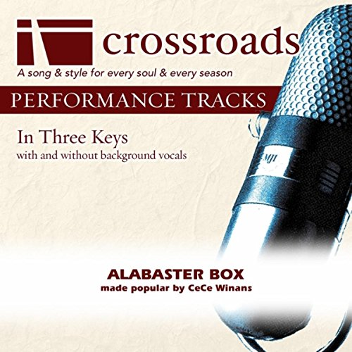 Alabaster Box (Performance Track with Background Vocals in E) (Alabaster Box)