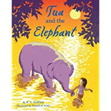 Tua and the Elephant (English Edition)