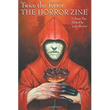 Twice the Terror: The Horror Zine, Volume 2 by Jeani Rector (2015-04-25)