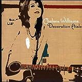 Songtexte von Chelsea Williams - Decoration Aisle
