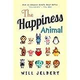 The Happiness Animal (English Edition)