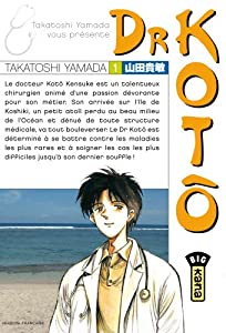 Dr Kotô Edition simple Tome 1