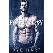 Foreplay: A Bad Boy's Baby Romance (English Edition)