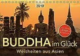 BUDDHA im GLÜCK – Weisheiten aus Asien (Tischkalender 2019 DIN A5 quer): Weisheiten aus Asien mit meditativen Fotografien (Monatskalender, 14 Seiten ) (CALVENDO Glaube)