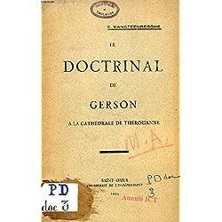LE DOCTRINAL DE GERSON A LA CATHEDRALE DE THEROUANNE (TIRE A PART)