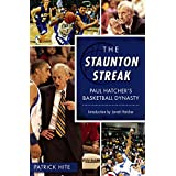 The Staunton Streak: Paul Hatcher's Basketball Dynasty (Sports) (English Edition)