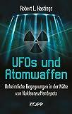 UFOs und Atomwaffen - Robert L. Hastings