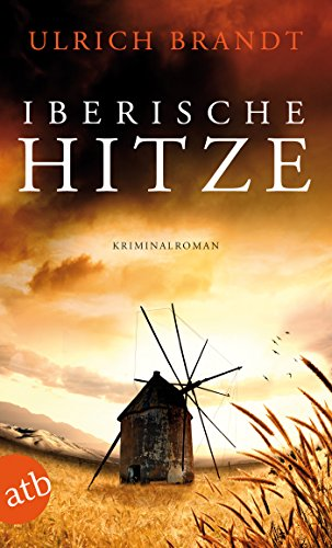 Buchseite und Rezensionen zu 'Iberische Hitze: Kriminalroman (Dolf Tschirner 1)' von Ulrich Brandt
