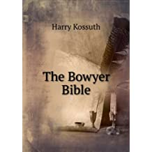 The Bowyer Bible