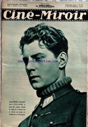 CINE MIROIR [No 553] du 08/11/1935 - J.PIERRE AUMONT DANS L'EQUIPAGE DE J. KESSEL PAR A. LITVAK - FERNAND GRAVEY DANS TOUCHE A TOUT DE JEAN DREVILLE.