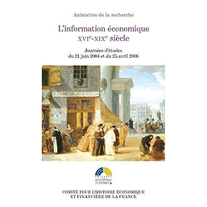 L'information économique, XVIe-XIXesiècle (Histoire économique et financière - Ancien Régime)