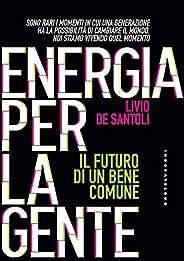Energia per la gente: Il futuro per di un bene comune