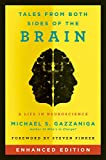Tales from Both Sides of the Brain (Enhanced Edition): A Life in Neuroscience