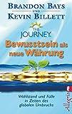 The Journey - Bewusstsein als neue Währung (Amazon.de)
