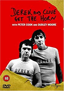 Derek And Clive Get The Horn [DVD] [1979]