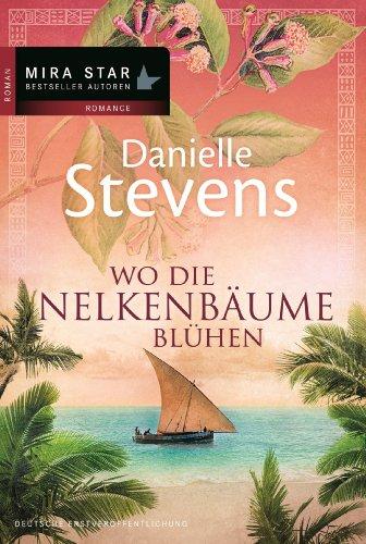 Buchseite und Rezensionen zu 'Wo die Nelkenbäume blühen' von Danielle Stevens
