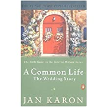 A Common Life: The Wedding Story by Jan Karon (2002-03-26)