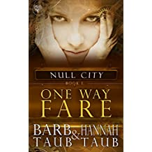 One Way Fare (From the World of Null City)