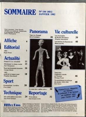 FRANCE URSS N? 144 du 01-01-1982 SOMMAIRE - NOTRE COUVERTURE YOURI KOROLEV CHAMPION DU MONDE AUX CHAMPIONNATS DE GYMNASTIQUE DE MOSCOU - AFFICHE - EDITORIAL - 1982 PAR ROGER PORTAL - ACTUALITE - FRANCE-URSS ACTUALITES - DEVELOPPER LE RESEAU ROUTIER PAR JEAN CHAMPENOIS - POUR UNE ECONOMIE ECONOME PAR GEORGES MARTIN - 1982 ANNEE DE LA LANGUE RUSSE PAR WLADIMIR MATCHABELLI - SPORT GYMNASTIQUE LA RELEVE PAR YVON ADAM - TECHNIQUE - DIX MILLE METRES SOUS TERRE PAR JEAN-RENE GERMAIN - PANORAMA - VAN...