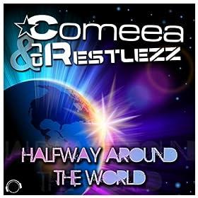 Comeea & DJ Restlezz-Halfway Around The World