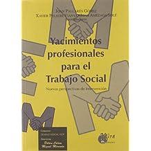 Yacimientos profesionales para el trabajo social : nuevas perspectivas de intervención
