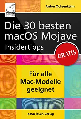 Die 30 besten macOS Mojave Insidertipps (German Edition) book cover