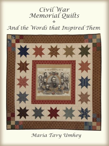Civil War Memorial Quilts - And the Words That Inspired Them (English Edition) Memorial Quilt