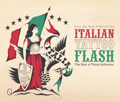 Italian Tattoo Flash: The Best of Times Collection por Silvio Pellico