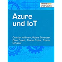 Azure und IoT (shortcuts 161) (German Edition)