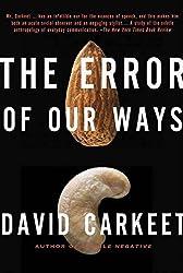 The Error of Our Ways: A Novel
