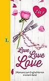Langenscheidt  Love • Love • Love - Lektüre in deutscher und englischer Sprache: 3 Romane zum Englischlernen in einem Band