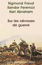 Sur les névroses de guerre (PR.PA.PF.PSYCHA) (French Edition)