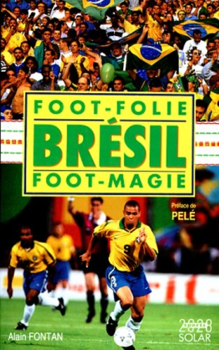 BRESIL FOOT-FOLIE - FOOT-MAGIE