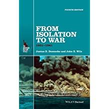 From Isolation to War: 1931-1941