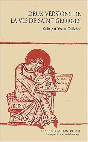 Deux versions de La vie de saint Georges