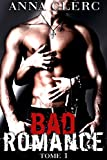 bad romance tome 1 roman ?rotique adulte bad boy bikers hard new romance adulte