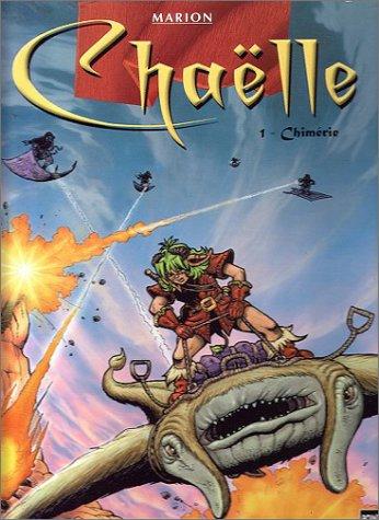 Chaëlle, Les Chroniques de Katura, tome 1 : Chimérie