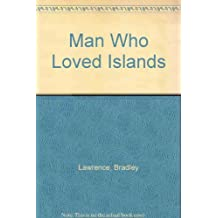 The Man Who Loved Islands and Other Stories