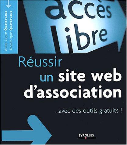 Réussir un site web d'association : Avec des outils gratuits !