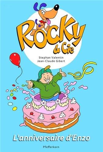 Rocky et Cie, Tome 3 : L'anniversaire d'Enzo