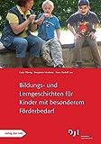 Bildungs- und Lerngeschichten für Kinder mit besonderen Förderbedarf: Bildungs- und Lerngeschichten spezial