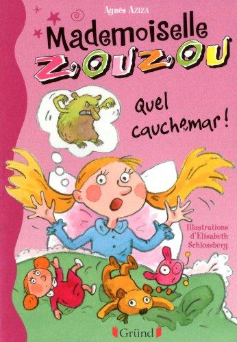 Mlle Zouzou - Tome 8 : Quel cauchemar! (08)
