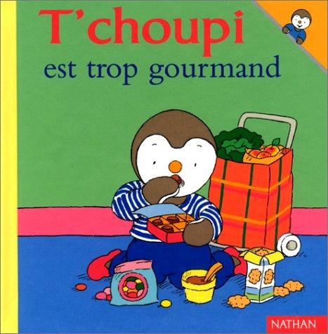 "<a href=""/node/293"">T'choupi est trop gourmand</a>"