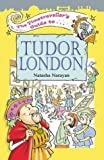 Timetravellers Guide to Tudor London