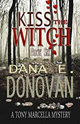 KISS THE WITCH: Book 6 (Detective Marcella Witch's Series)