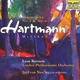 Karl Amadeus Hartmann: Sinfonien 1 und 6 / Miserae - Sinfonische Dichtung für Orchester