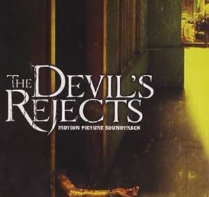The Devil's Rejects - Ost, Rob Zombie: Amazon.de: Musik